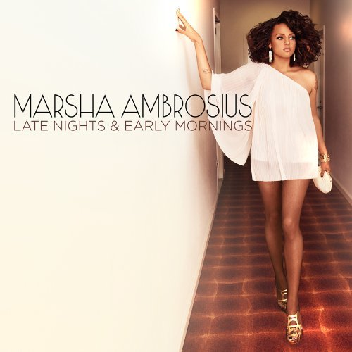 marsha ambrosius late nights early mornings
