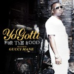 Yo Gotti – 'For The Hood' (Feat. Gucci Mane)