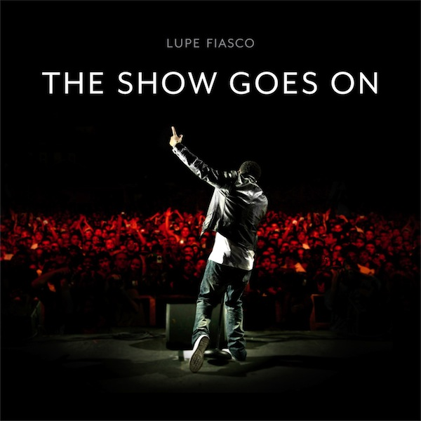 lupe show show goes on
