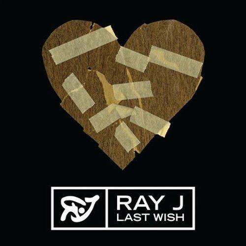 ray j last wish