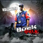 Mixtape: Young Buck – 'Back On My Buck Shit 2: Change Of Plans'