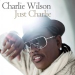 Charlie Wilson – <i>Just Charlie</i> (Album Cover & Track List)