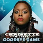 chrisette michele goodbye game 150x150