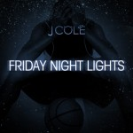 J. Cole Announces 'Friday Night Lights' Mixtape