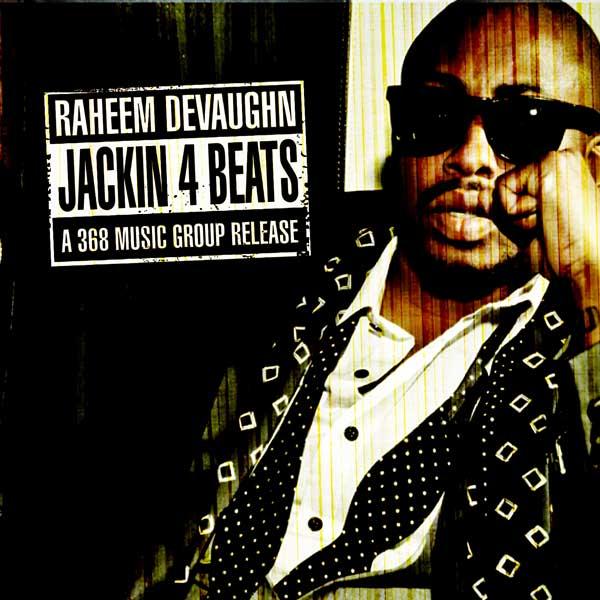 raheem devaughn jackin for beats