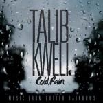 Talib Kweli – 'Cold Rain' (Prod. Ski Beatz) (CDQ)