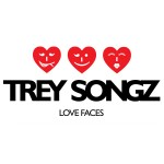 Trey Songz love faces 150x150