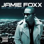 jamie foxx best night of my life 150x150