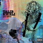 Talib Kweli – <i>Gutter Rainbows</i> (Album Stream)