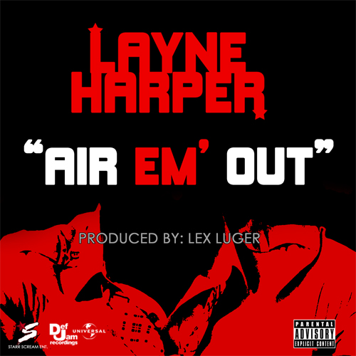Layne Harper Air Em Out Single
