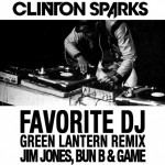 clinton sparks fav dj green lantern remix 150x150