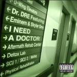 Dr. Dre – 'I Need A Doctor' (Feat. Eminem & Skylar Grey) (Artwork)