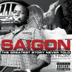 Saigon – <i>The Greatest Story Never Told</i> (Album Stream)