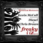 Kevin McCall – 'Freaky I Iz' (Feat. Diesel, Chris Brown & Swizz Beatz)