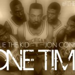 Willie The Kid – 'One Time' (Feat. John Connor) (Prod. Black Milk)