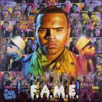 Chris Brown – <i>F.A.M.E.</i> (Album Cover & Track List)