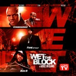 Consequence – 'Wet The Block' (Feat. Bun B, Lil Fame & Rell)
