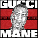 gucci mane return of mr zone 6 150x150