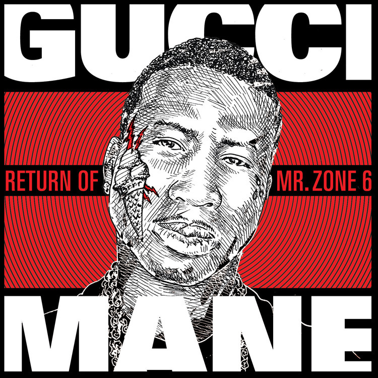gucci mane return of mr zone 6