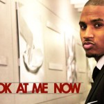 trey songz look at me now 150x150