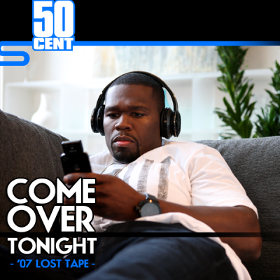 50 Cent Come Over Tonight Hiphop N More