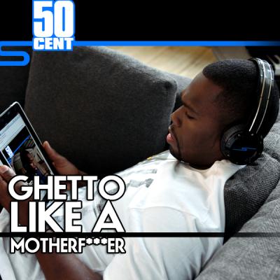50 ghetto