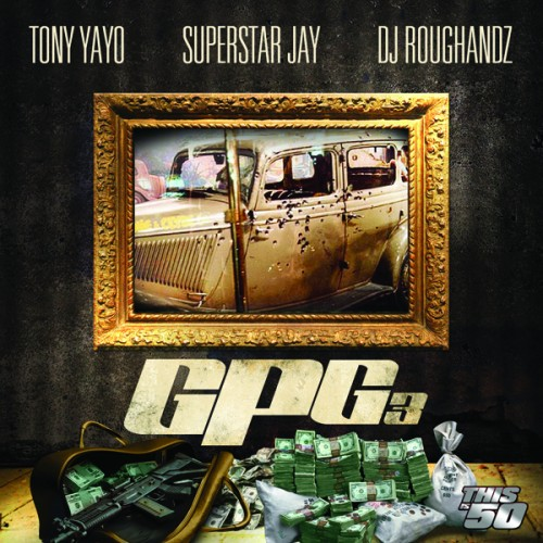 Tony Yayo GPG3 Front Cover 500x500