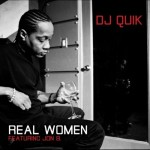 DJ Quik – 'Real Women' (Feat. Jon B.)