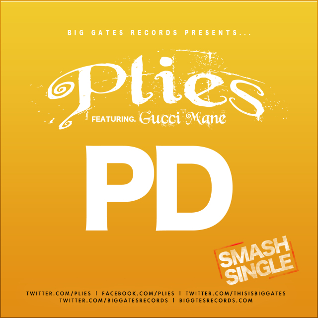 Plies Ft. Gucci Mane – PD [Prod. By Zaytoven]