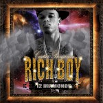 Mixtape: Rich Boy – '12 Diamonds'