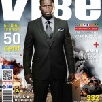 50 Cent x VIBE April / May Cover Story