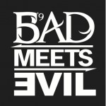 'Bad Meets Evil' First Week Sales Projections