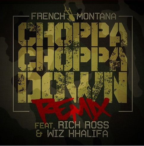 french montana choppa remix