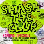 Kardinal Offishall – 'Smash The Club' (Feat. Pitbull, Lil Jon & Clinton Sparks)