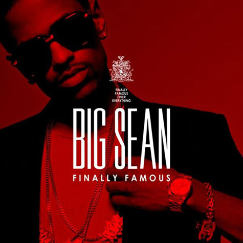 big sean finally famous 3. Complex got a hold of Sean#39;s