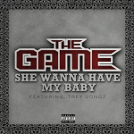 game she wanna have my baby 150x150