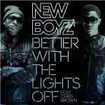 New Boyz – 'Better With The Lights Off' (Feat. Chris Brown)