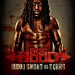 Ace Hood – <i>Blood, Sweat & Tears</i> (Album Cover & Track List)