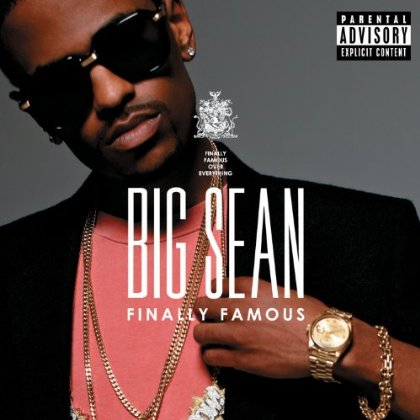big sean finally famous deluxe