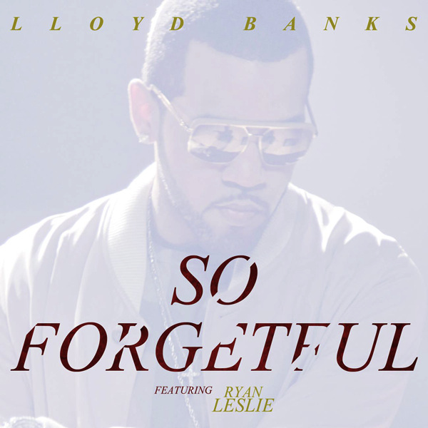 lloyd banks so forgetful