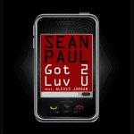 Sean Paul – 'Got 2 Luv U' (Feat. Alexis Jordan)