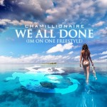 Chamillionaire We All Done Cover 150x150
