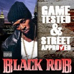 black rob game tested street approved 150x150