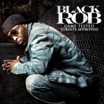 Black Rob – 'Sand To The Beach'