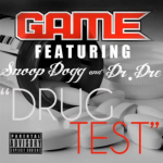 Game – 'Drug Test' (Feat. Dr. Dre & Snoop Dogg)
