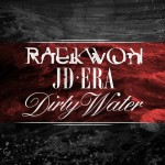 raekwon jd era dirty water 150x150