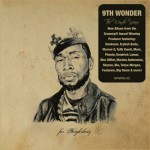 9th Wonder – <i>The Wonder Years</i> (Album Cover)