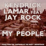 Kendrick Lamar – 'My People' (Feat. Jay Rock)