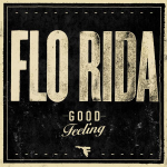 Flo Rida – 'Good Feeling'