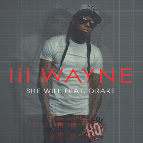 lil wayne she will drake single cover